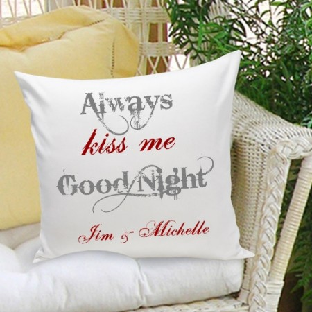 Always Kiss Me Goodnight Decorative Pillow 16x16  Weddings